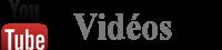 Notre chaîne YouTude où vous trouverez toutes nos videos